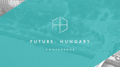 Future Hungary Conference